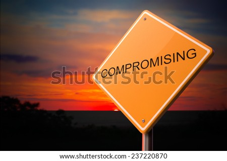 Compromising on Warning Road Sign on Sunset Sky Background. - stock photo