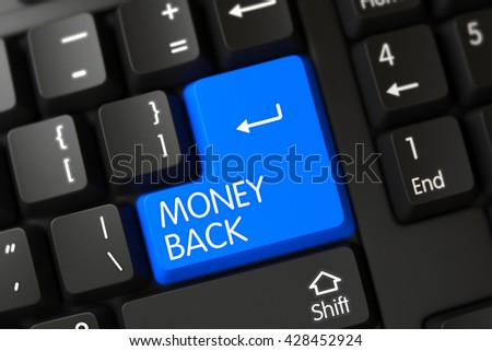 Computer Keyboard with the words Money Back on Blue Keypad. PC Keyboard with Hot Key for Money Back. A Keyboard with Blue Keypad - Money Back. 3D Render. - stock photo