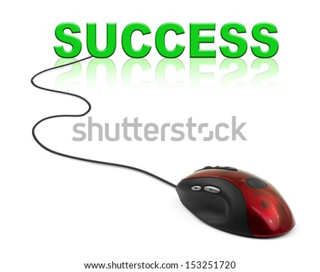 Computer mouse and word Success - business concept - stock photo