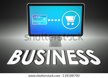 Computer screen and buying online with word Business, E-commerce concept