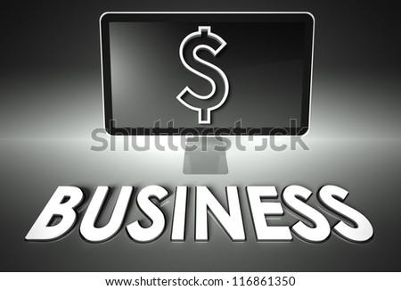 Computer screen and dollar sign with word Business, E-commerce concept - stock photo