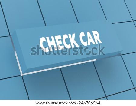 Concept CHECK CAR - stock photo