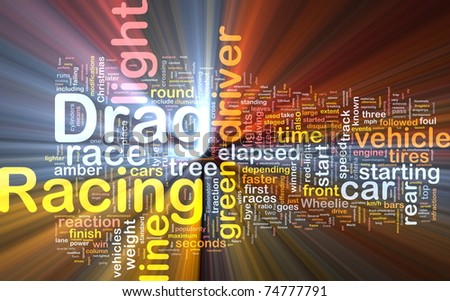 Concept diagram wordcloud illustration of drag racing race glowing light