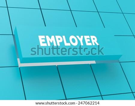 Concept EMPLOYER - stock photo