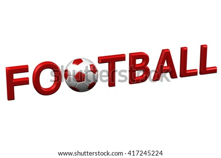 Concept: Football, isolated on white background. 3D rendering. - stock photo