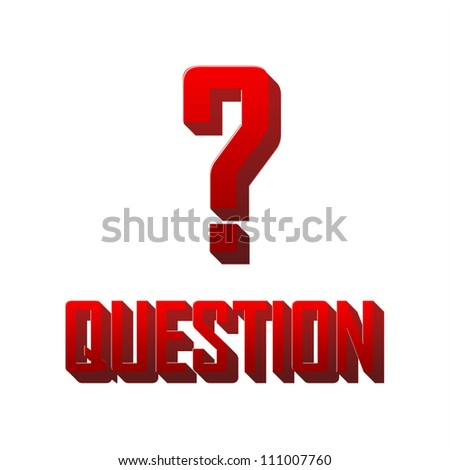 Concept For Confusion Present by Question Mark Sign and The Word Question With Red Glossy Style Isolated On White Background