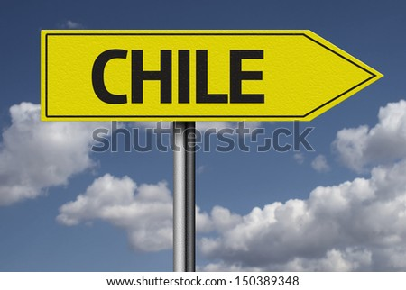 Concept for travel subject - Chile yellow sign - stock photo