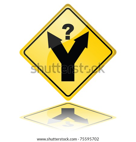 Concept illustration of a traffic sign showing a fork in the road, with a question mark meaning a decision has to be made