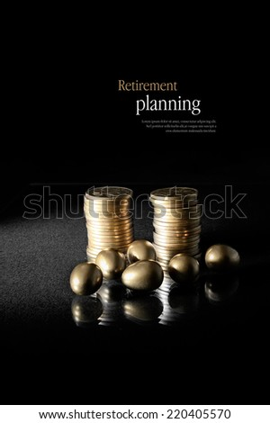 Concept image for retirement planning. Creatively lit golden eggs with stacked coins representing client investments. Copy space. - stock photo