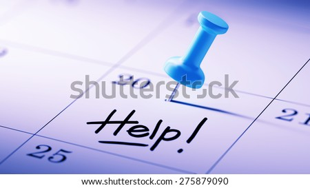 Concept image of a Calendar with a blue push pin. Closeup shot of a thumbtack attached. The words Help written on a white notebook to remind you an important appointment. - stock photo