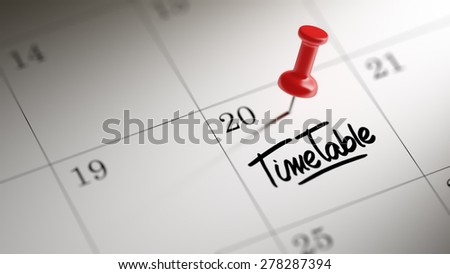 Concept image of a Calendar with a red push pin. Closeup shot of a thumbtack attached. The words Timetable written on a white notebook to remind you an important appointment. - stock photo