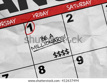 Concept image of a Calendar with the text: Be a Millionaire - stock photo