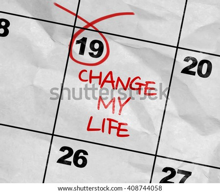 Concept image of a Calendar with the text: Change My Life - stock photo