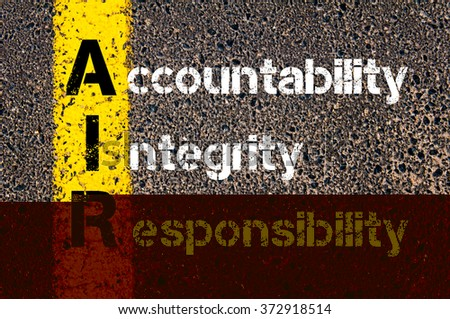 Concept image of Business Acronym AIR Accountability, Integrity, and Responsibility written over road marking yellow paint line. - stock photo