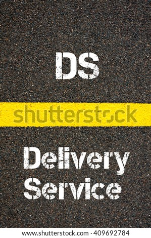 Concept image of Business Acronym DS Delivery Service written over road marking yellow paint line