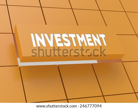 Concept INVESTMENT - stock photo