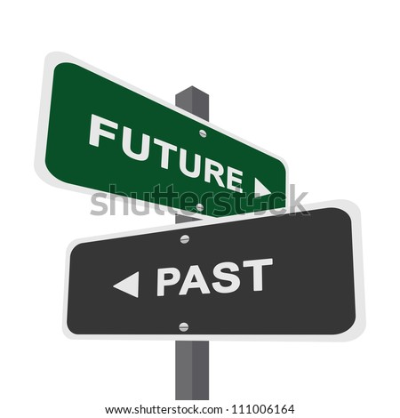 Concept of Choices Present By Two Way Street Sign Pointing to Future and Past Isolated On White Background - stock photo