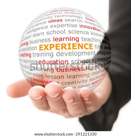 Concept of experience. Wordcloud on the transparent ball in the hand - stock photo