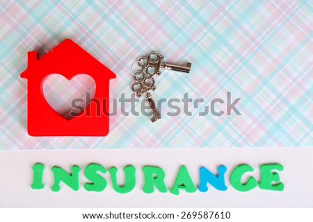 Concept of home insurance  - stock photo