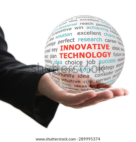 Concept of innovative technology in business. Words on the transparent ball in the hand - stock photo