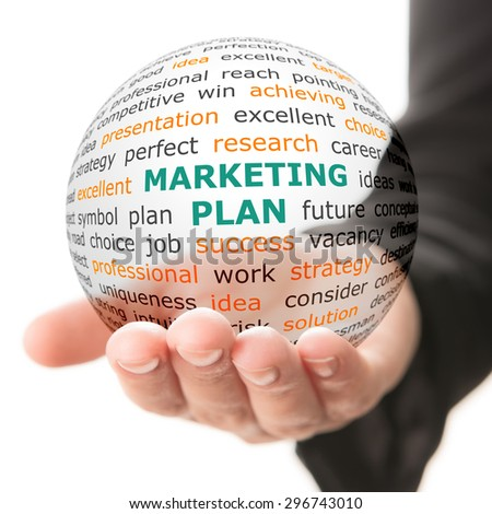 Concept of Marketing plan in business. Words on the transparent ball in the hand - stock photo