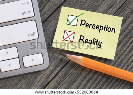 concept of perception versus reality
