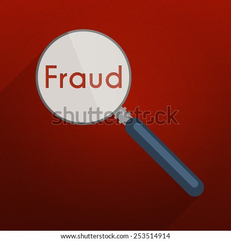Concept of searching for evidence and clues for infringement, fraud or tax evasion. Flat design illustration with red background, magnifier and single word 'fraud'. - stock photo