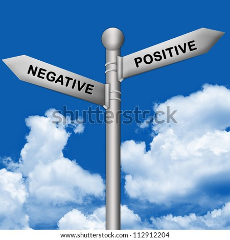 Concept of Selection, Silver Metallic Street Sign Pointing to Positive and Negative in Blue Sky Background - stock photo