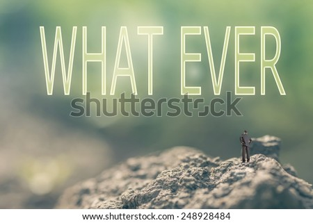 Concept of  with a person stand in the outdoor and looking up the text over the sky in nature background. - stock photo