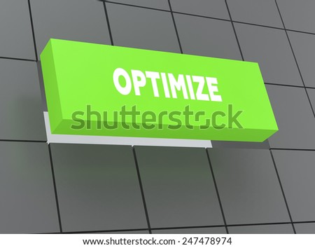 Concept OPTIMIZE - stock photo
