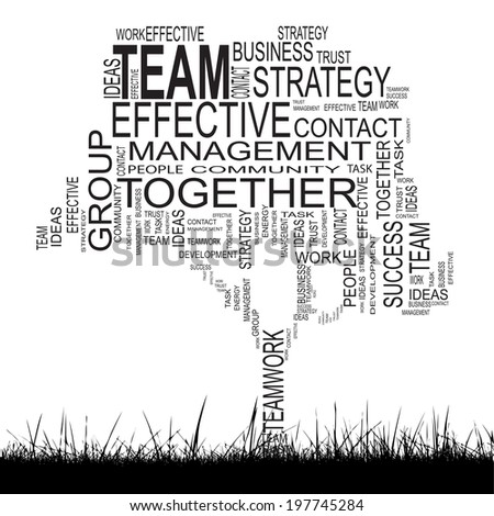 Concept or conceptual black text word cloud with grass  isolated on white background, metaphor for business, team, teamwork, management, effective, success, communication, company, group or symbol - stock photo