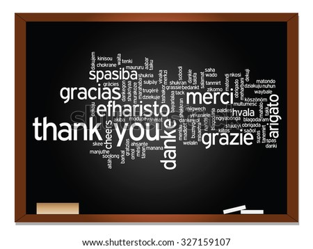 Concept or conceptual blackboard thank you word cloud, different languages or multilingual for education or thanksgiving day, metaphor to appreciation, multicultural, friendship, tourism travel