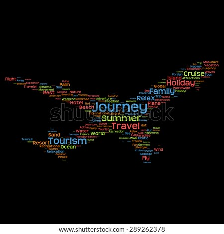 Concept or conceptual colorful plane silhouette travel tourism text word cloud tagcloud isolated on black background, metaphor to vacation, family, summer, transport, fun, leisure, worldwide cruise