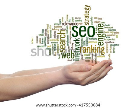Concept or conceptual search engine optimization, seo abstract word cloud in hand isolated on background, metaphor to marketing, web, internet, strategy, online, rank, result,  network, top, relevance - stock photo