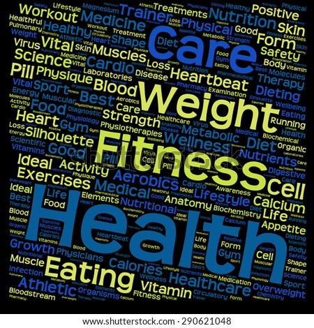Concept or conceptual text word cloud tagcloud isolated on black background, metaphor for health, nutrition, diet, wellness, body, energy, medical, sport, heart, physique, medicine or science