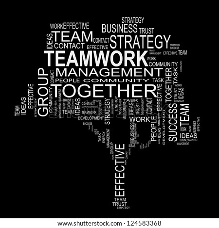 Concept or conceptual white text wordcloud or tagcloud isolated on black background ,metaphor for business,team,teamwork,management,effective,success,communication,company, cooperation,group or symbol - stock photo