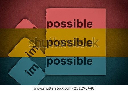 Concept photo of changing the word impossible to possible. (filter image) - stock photo