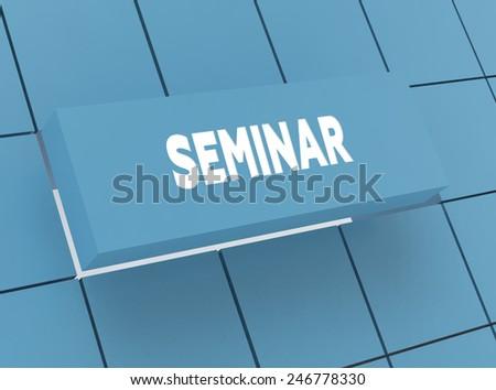 Concept SEMINAR - stock photo