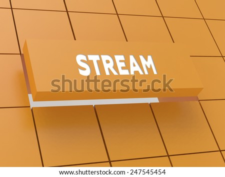 Concept STREAM - stock photo