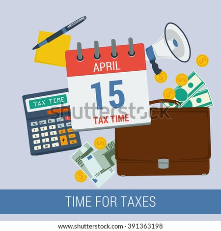 Concept time for pay taxes. Icon calendar April 15, calculator, money, purse, reminder, pen with paper. Flat style. Web infographics - stock photo