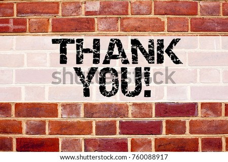 Conceptual announcement text caption inspiration showing Thank You. Business concept for Giving Gratitude Appreciate Message written on old brick background with space