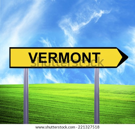 Conceptual arrow sign against beautiful landscape with text - VERMONT - stock photo