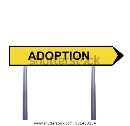 Conceptual arrow sign isolated on white - ADOPTION - stock photo