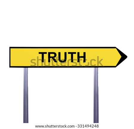 Conceptual arrow sign isolated on white - TRUTH - stock photo