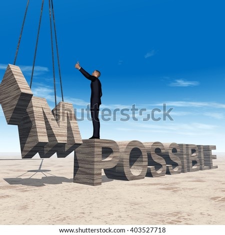 Conceptual 3D illustration of business man standing over abstract stone impossible text on sky background for success, career, work, job, achievement, development, growth, progress, vision, possible - stock photo