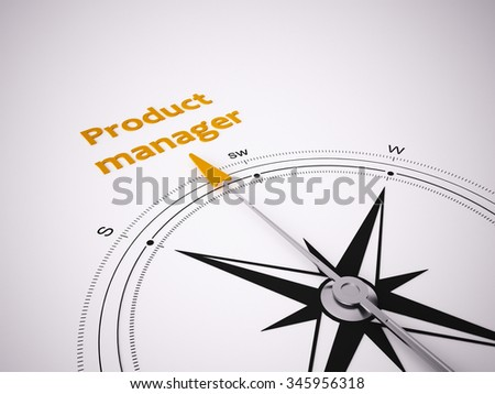 Conceptual 3D render image with a frameless Compass focus on the words product manager - stock photo