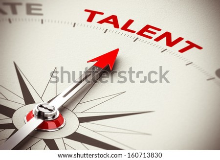 Conceptual 3D render image with depth of field blur effect. Compass needle pointing the word talent, concept for recruiting or head hunter.  - stock photo
