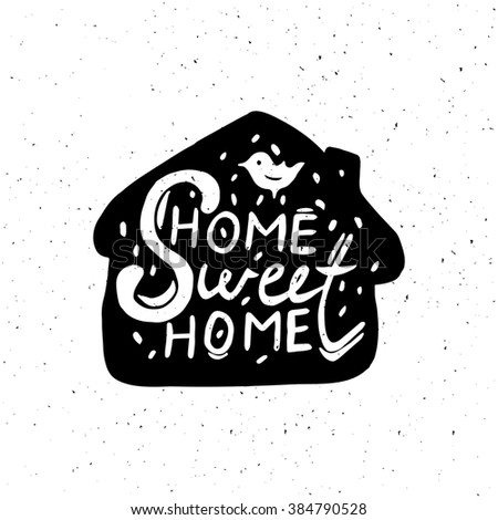 Conceptual handwritten phrase Home Sweet Home. Hand drawn tee graphic. Home Sweet Home quote. Illustration on doted background. - stock photo