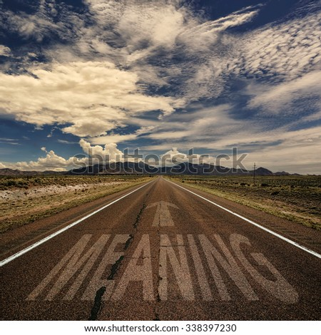Conceptual image of freeway with the word meaning and arrow - stock photo