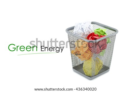"""conceptual image with word """"GREEN ENERGY"""" over crumple paper in metal dustbin and isolated white background - stock photo"""